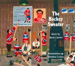 ROCH CARRIER, THE HOCKEY SWEATER