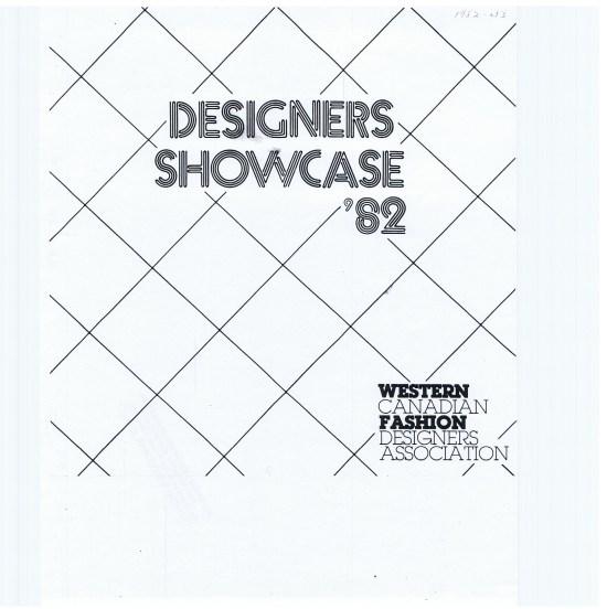 WESTERN CANADIAN FASHION DESIGNERS ASSOCIATION DESIGNERS SHOWCASE '82