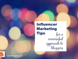 Influencer Marketing Tips – To Win Bloggers' Goodwill