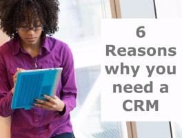 6 Reasons Why You Need a CRM
