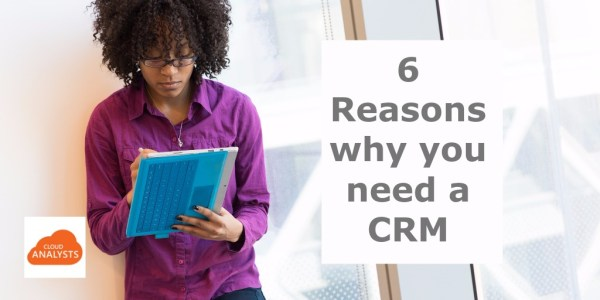 Reasons why you need a CRM