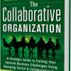 The Collaborative Organization Book is Now Available!