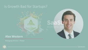 Is Growth Bad for Startups? Feat. Think3 (Video + Transcript)