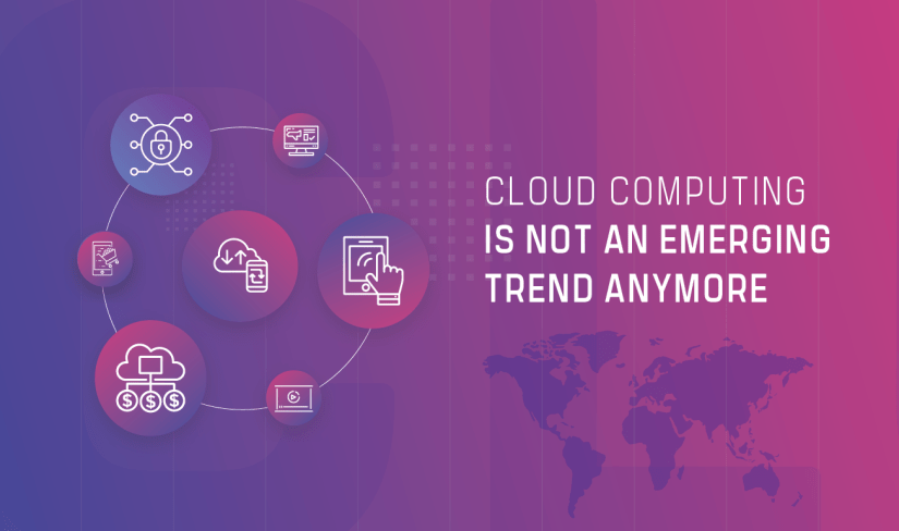 Cloud Computing is Not an Emerging Trend Anymore