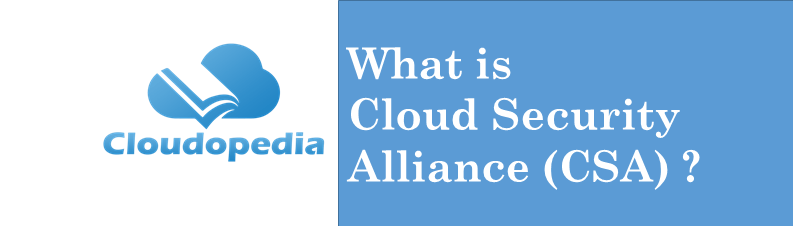 Definition cloud security alliance
