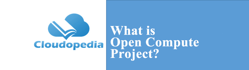 Definition of Open Compute Project