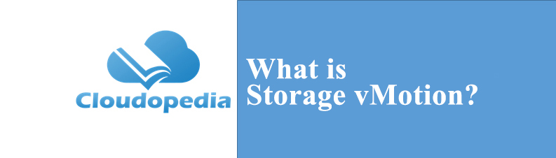Definition of Storage vMotion