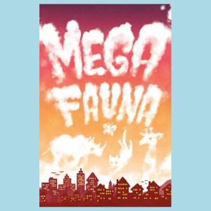 Mega Fauna cover