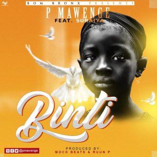 Audio P Mawenge – Binti Download Mp3