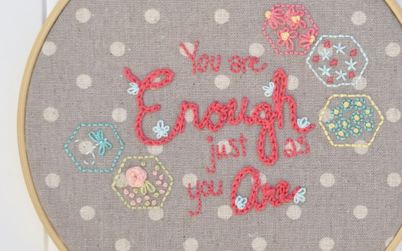 Pattern Release :: You Are Enough Emboridery