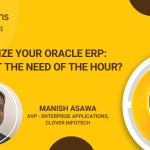 Modernize Your Oracle ERP: Why is it the need of the hour?