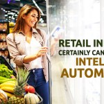 Retail industry certainly can't miss this – Intelligent Automation