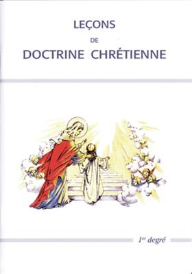 Leçons de doctrine chrétienne (1er degré)