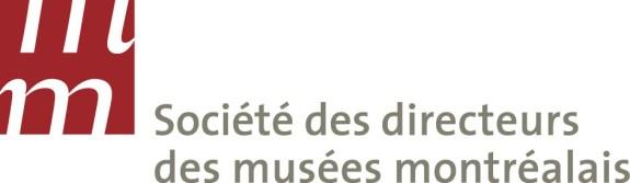 SOCIÉTÉ DES DIRECTEURS DES MUSÉES MONTRÉALAIS