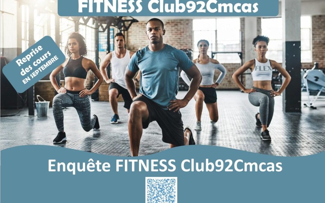 Enquête ouverture section Fitness Club92Cmcas