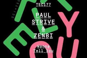 Paul Strive & Zenbi - Wanna Tell You [SCI+TEC]