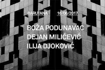Boža Podunavac, Dejan Milićević i Ilija Djoković 16. juna u Barutani