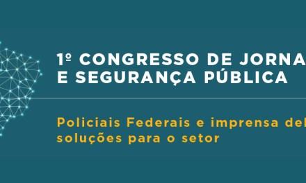 1º Congresso de Jornalismo e Segurança Pública