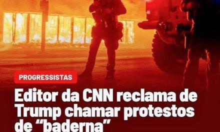 Para a cnn, arruaças são manifestações