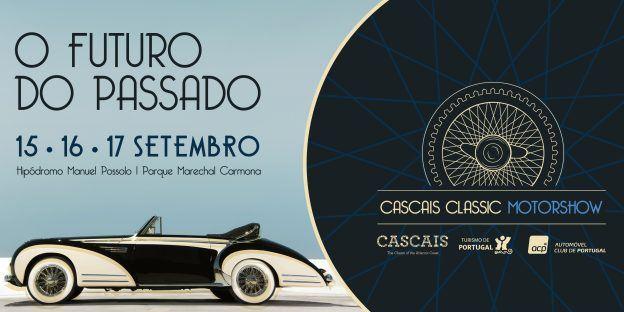 Cascais classique MotorShow 2017 – 15, 16 E 17 septembre