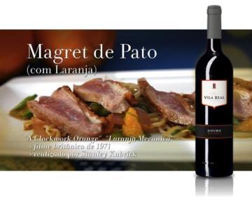 MAGRET DE PATO (COM LARANJA) e Vila Real Reserva Tinto 2010