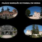 PALÁCIO MARQUÊS DE POMBAL EM OEIRAS