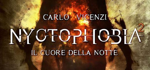 Nyctophobia 2 - Il cuore della nottedi Carlo Vicenzi