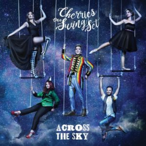 Across the sky - Primo album per i Cherries on a swing set