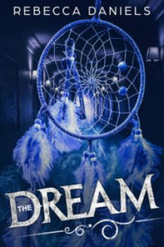 The Dream (Katie Corfield – 2) di Rebecca Daniels