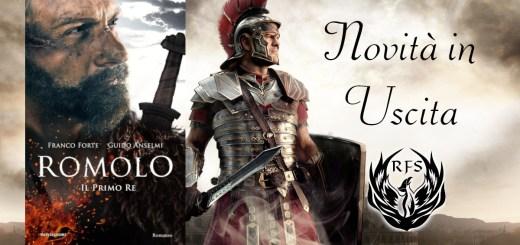 Romolo - Il primo re di Franco Forte e Guido Anselmi