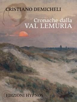 Cronache dallal Val Lemuria di Cristiano De Micheli