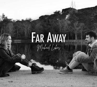 Far away di Michael Lukes