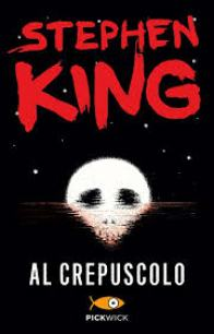 Al crepuscolo di Stephen King