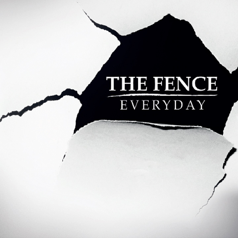 Everyday - Nuovo album per i The Fence