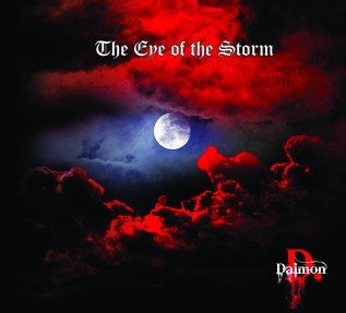 The Eye Of The Storm - Secondo album per i Daimon D.