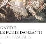 Il signore delle furie danzanti di Luigi De Pascalis