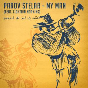 Parov Stelar feat. Lightnin Hopkins - My Man (Mentol & MD Dj Edit)