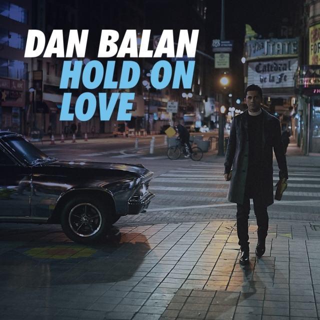 dan-balan-hold-love-2017