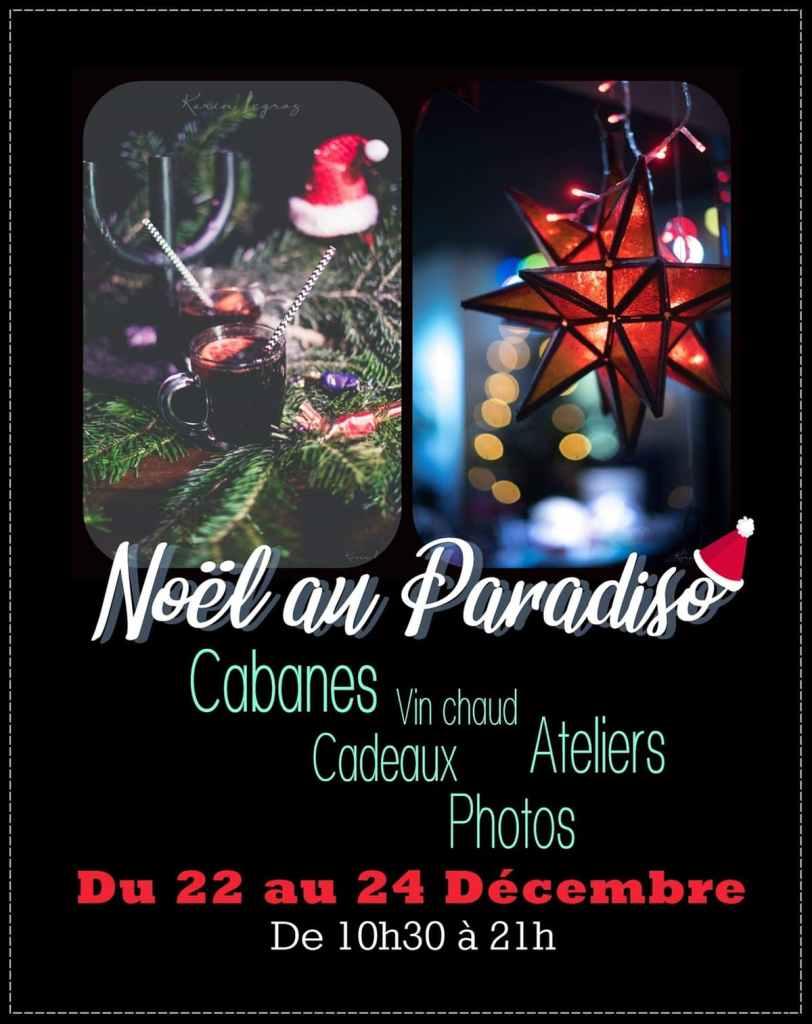 Les Cabanes de Noël du Paradiso : le Programme