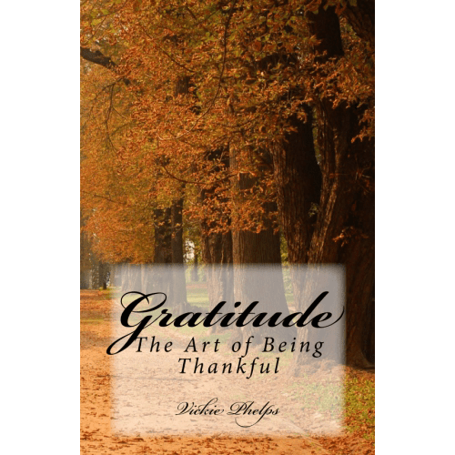Gratitude: The Art of Being Thankful Cover