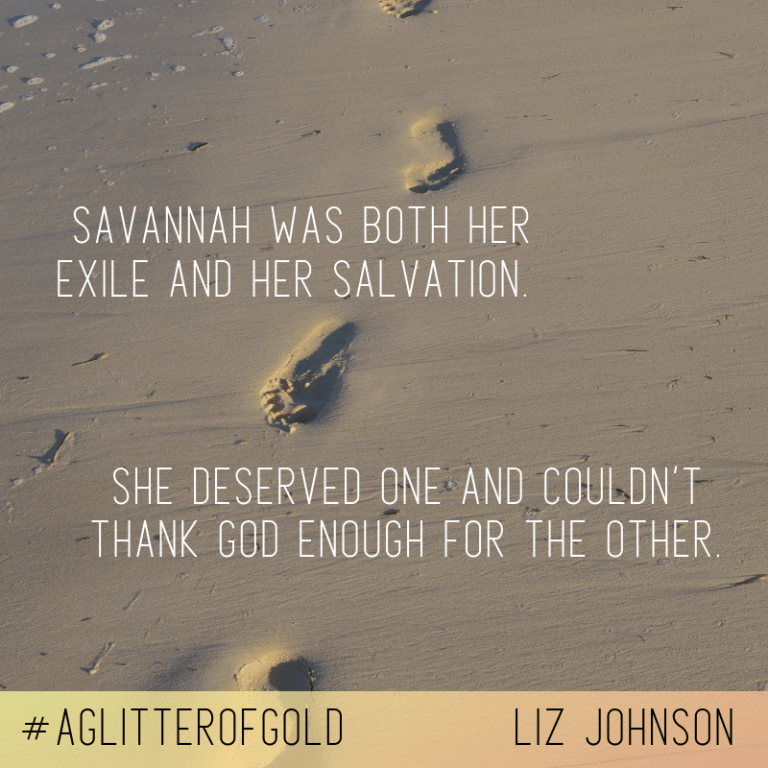 "Book Meme: ""Savannah was both her exile and her salvation. She deserved one and couldn't thank God enough for the other."""