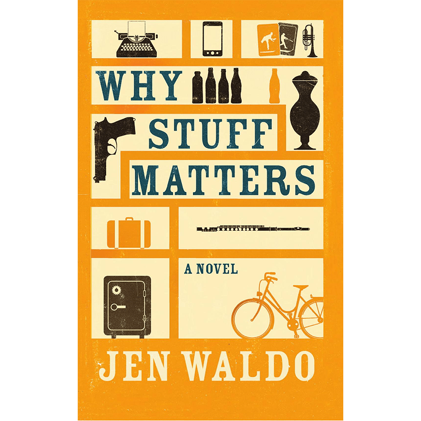Why Stuff Matters Cover