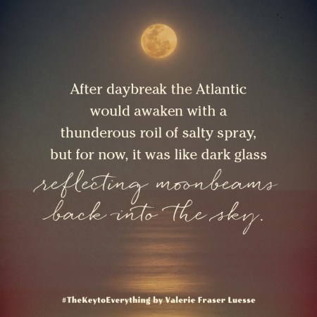 "Notable Quotable: ""After daybreak the Atlantic would awaken with a thunderous roil of salty spray, but for now, it was like dark glass reflecting moonbeams back into the sky."""