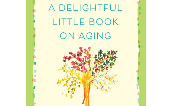 A Delightful Little Book on Aging Cover