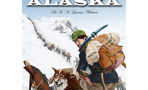 North to Alaska cover: image of man, dog and loaded sled, with man looking back toward viewer before heading up the snow-covered mountain.