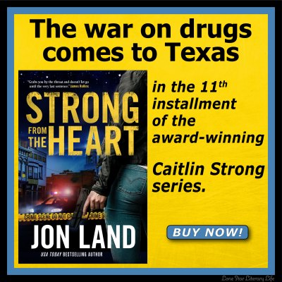 Square ad: The war on drugs comes to Texas in the blistering and relentless 11th installment in the award-winning Caitlin Strong series. BUY NOW!