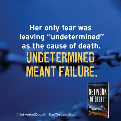 """Notable Quotable: Her only fear was leaving """"undetermined"""" as the cause of death. UNDETERMINED MEANT FAILURE. #NetworkofDeceit 