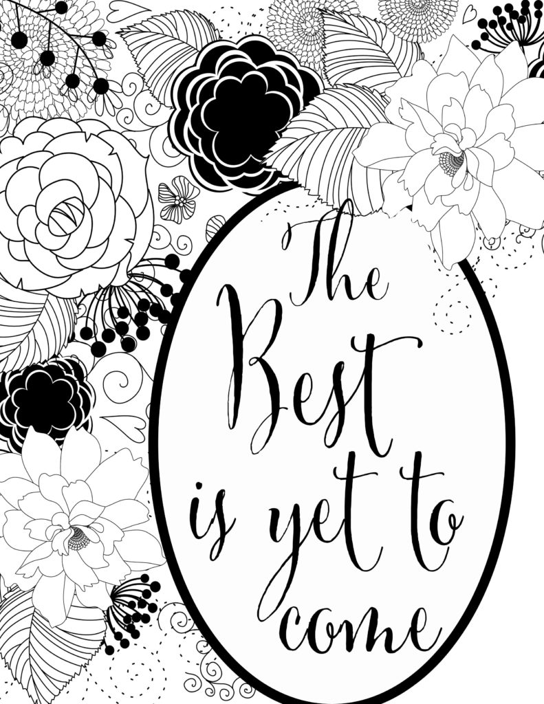 pdf file the best is yet to come free adult coloring page printable