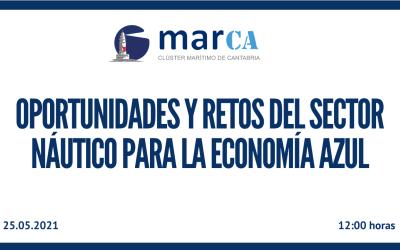 El Clúster MarCA destaca la importancia del sector náutico en la Economía Azul y sus posibilidades de crecimiento