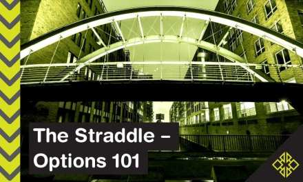 The Straddle Option: Options Trading 101
